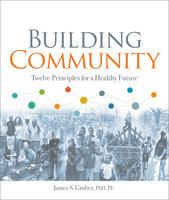 Building Community - James S. Gruber