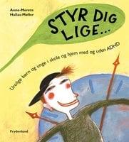 Styr dig lige - Anne-Merete Hallas-Møller