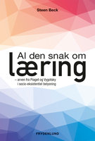 Al den snak om læring - Steen Beck
