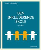 Den inkluderende skole i praksis - Rasmus Alenkær