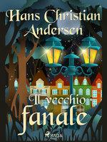 Il vecchio fanale - Hans Christian Andersen