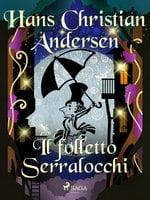 Il folletto Serralocchi - Hans Christian Andersen