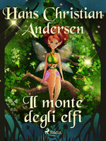 Il monte degli elfi - Hans Christian Andersen