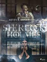 La aventura del colegio Priory - Arthur Conan Doyle