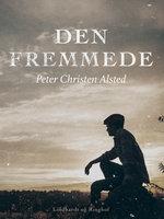 Den fremmede - Peter Christen Alsted