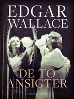 De to ansigter - Edgar Wallace