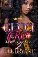 Gucci & Rico 2 - Vee Bryant