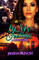 In My Feelings - Jaleesa Prevost