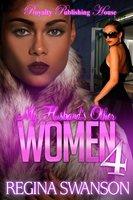 My Husband's Other Women 4 - Regina Swanson