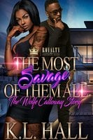 The Most Savage Of Them All - K.L. Hall