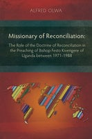 Missionary of Reconciliation - Alfred Olwa