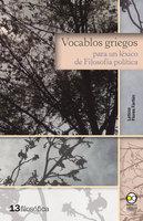 Vocablos griegos para un léxico de Filosofía política - Leticia Flores Farfán