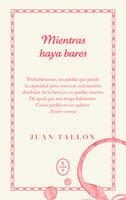 Mientras haya bares - Juan Tallón