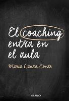 El coaching entra en el aula - María Laura Conte