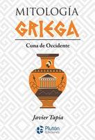 Mitología Griega - Javier Tapia