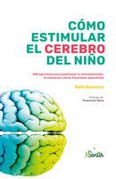 Cómo estimular el cerebro del niño - Rafa Guerrero
