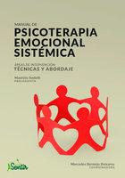 Manual de psicoterapia emocional sistémica - Mercedes Bermejo Boixareu