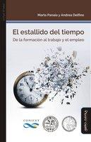 El estallido del tiempo - Marta Panaia, Andrea Delfino