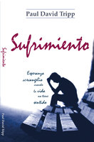 Sufrimiento - Paul David Tripp