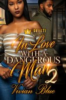 In Love With A Dangerous Man 2 - Vivian Blue