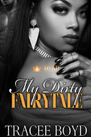 My Dirty Fairytale - Tracee Boyd