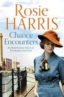 Chance Encounters - Rosie Harris