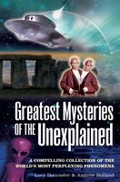 Greatest Mysteries of the Unexplained - Andrew Holland