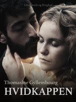 Hvidkappen - Thomasine Gyllembourg