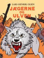 Jægerne og ulven - Lars-Henrik Olsen