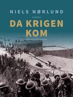 Da krigen kom - Niels Nørlund