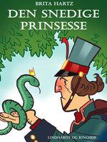 Den snedige prinsesse - Brita Hartz