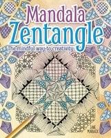 Mandala Zentangle: The Mindful Way to Creativity - Jane Marbaix
