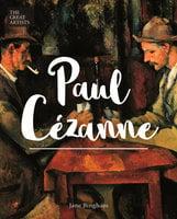 Paul Cézanne - Jane Bingham