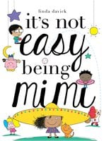 It's Not Easy Being Mimi - Linda Davick