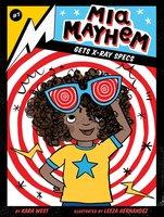 Mia Mayhem Gets X-Ray Specs - Kara West