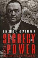 Secrecy and Power - Richard Gid Powers