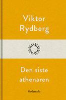 Den siste athenaren - Viktor Rydberg