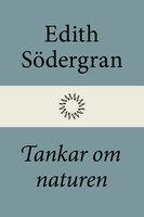 Tankar om naturen - Edith Södergran