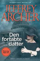Den fortabte datter (Kane og Abel #2) - Jeffrey Archer