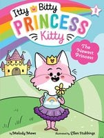 The Newest Princess - Melody Mews