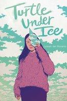 Turtle under Ice - Juleah del Rosario