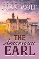 The American Earl - Joan Wolf