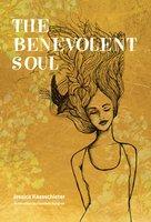 The benevolent soul - Jessica Kaasschieter