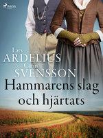 Hammarens slag och hjärtats - Lars Ardelius, Carin Svensson