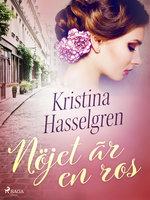 Nöjet är en ros - Kristina Hasselgren