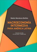 Macroeconomía intermedia para América Latina - Waldo Mendoza