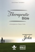 The Therapeutic Bible - The gospel of John - Sociedade Bíblica do Brasil