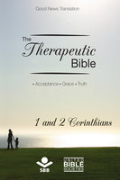The Therapeutic Bible – 1 and 2 Corinthians - Sociedade Bíblica do Brasil