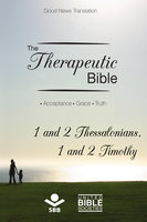 The Therapeutic Bible – 1 and 2 Thessalonians and 1 and 2 Timothy - Sociedade Bíblica do Brasil