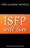 Two classic novels ISFP will love - Charles Dickens, Ivan Aleksandrovich Goncharov, August Nemo